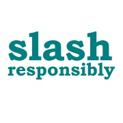 slash responsibly